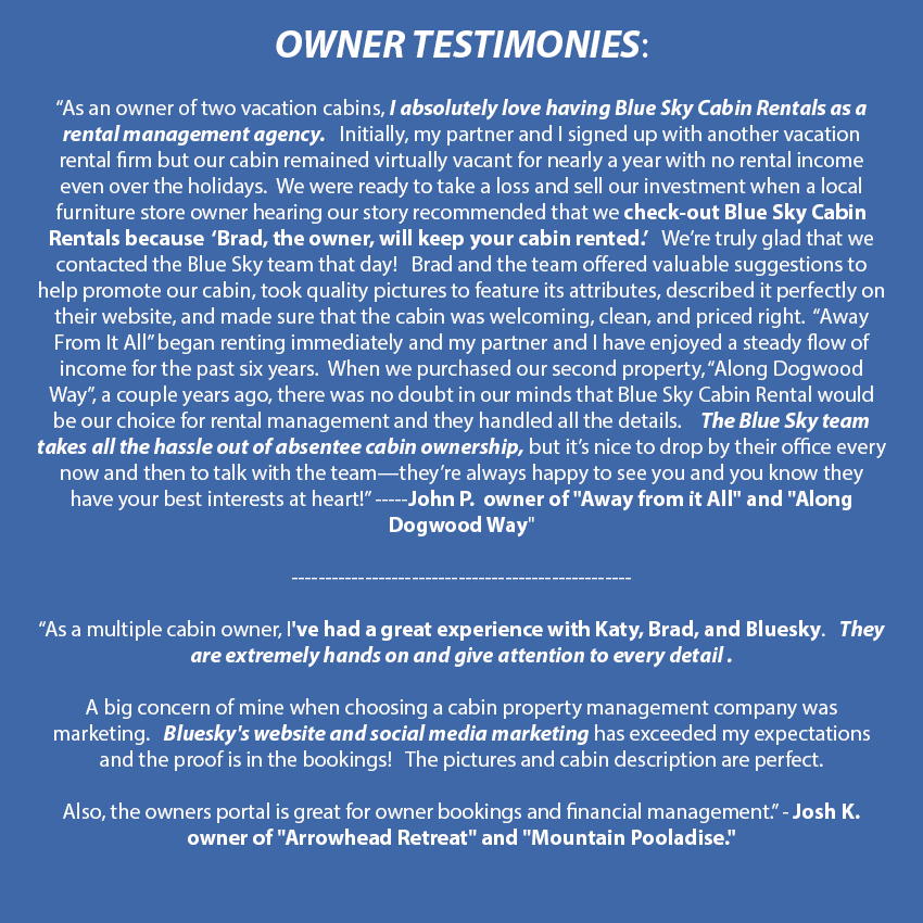 Testimonials from property owners of Blue Sky Cabin Rentals